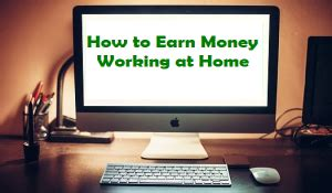 How To Make Money Earn Money At Home 100 No Investment How To Earn Money Working At Home Affiliate
