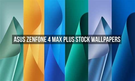 wallpaper for asus zenfone max download asus zenfone 4 max plus stock wallpapers droidviews