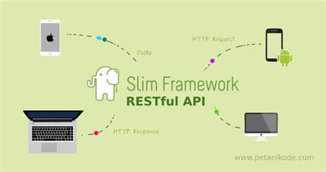 membuat json dengan codeigniter tutorial membuat restful api dengan slim framework