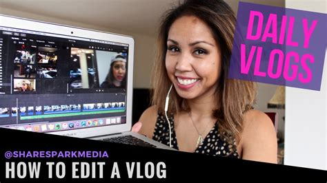video editing tutorial youtube video editing tutorial how to edit a vlog youtube