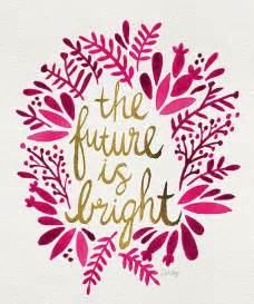 Shabby Chic Wall Stickers by Quot The Future Is Bright Pink Amp Gold Quot By Cat Coquillette