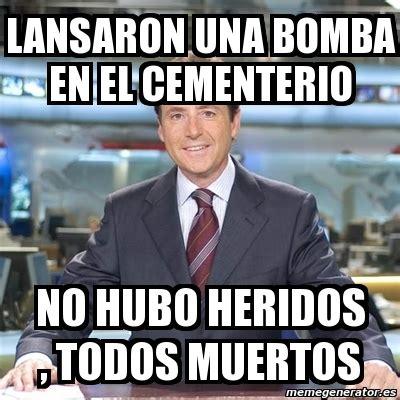 imagenes meme generator español meme matias prats lansaron una bomba en el cementerio no