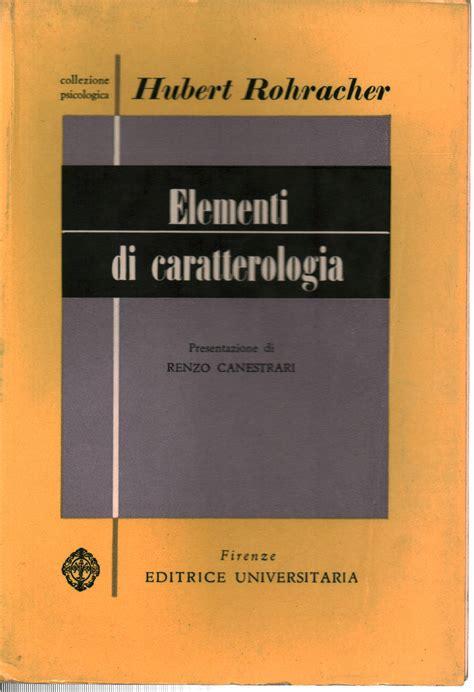 libreria psicologia firenze elementi di caratterologia hubert rohracher psicologia