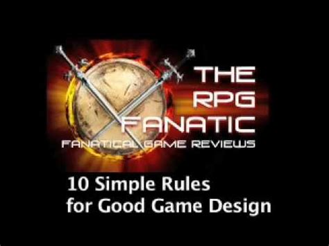 design a good game 10 simple rules for good game design youtube