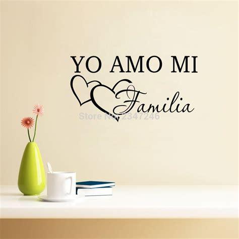imagenes i love my family spanish expressions yo amo mi familia vinyl decals i love