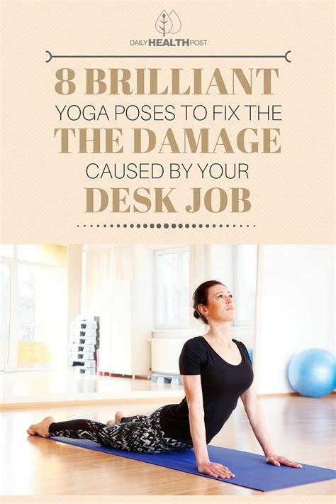 yoga at your desk these 8 brilliant yoga poses will fix the damage your desk
