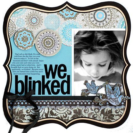 Gelsey For Kiddos we blinked i like that as a title to a sb page about the kiddos growing up digi others