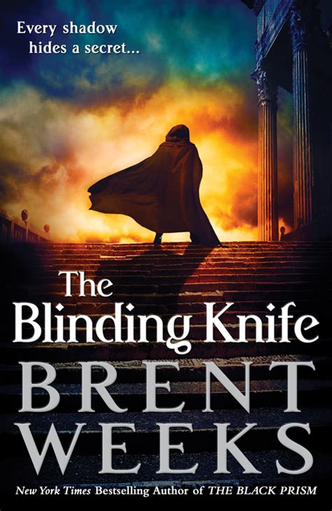 Pdf Trilogy Brent Weeks by Brent Weeks The Blinding Knife