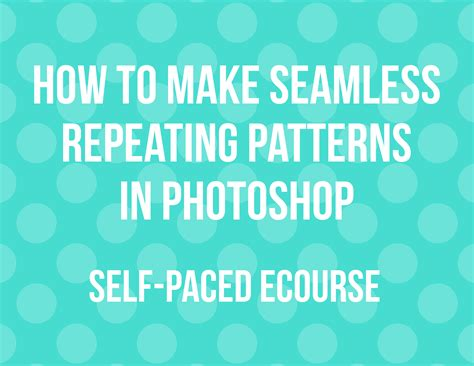 make your own pattern in photoshop how to make seamless repeating patterns in photoshop