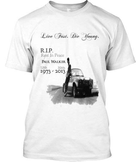 T Shirt Paul Walker r i p paul walker t shirt favorite places spaces paul walker and i want