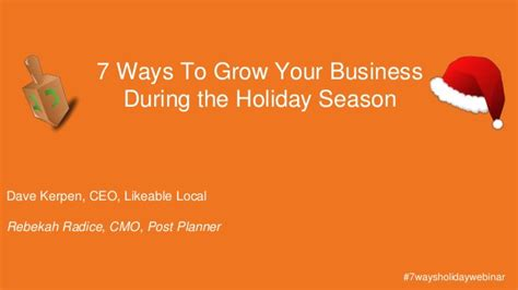 7 Ways To Teach Your About The Holidays by 7 Ways To Grow Your Business During The Season