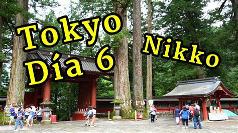 imagenes nikko japon viaje a jap 211 n tokyo nikko youtube