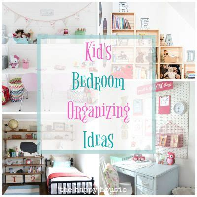 kids bedroom organization ideas organizing archives the happy housie