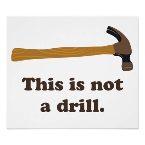this is not a hammer this is not a drill zazzle