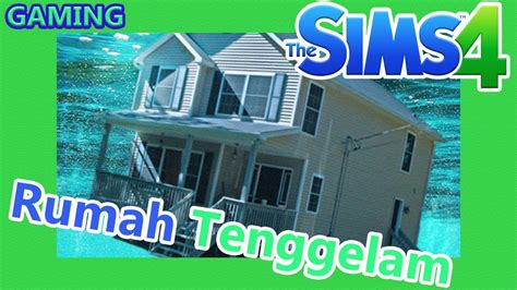 membuat rumah tingkat di the sims freeplay the sims 4 cara membuat underwater house rumah di