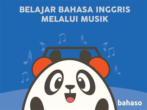 belajar bahasa inggris melalui film belajar bahasa inggris melalui musik bahaso