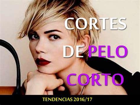 cortes de pelo mujer corto 2016 cortes de pelo corto 2016 tendencias peinados mujer