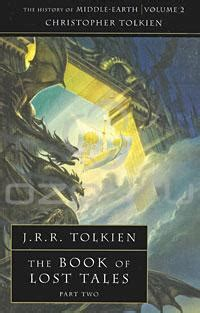The Book Of Lost Tales Part One History Of Middle Earth the book of lost tales part 2 j r r tolkien