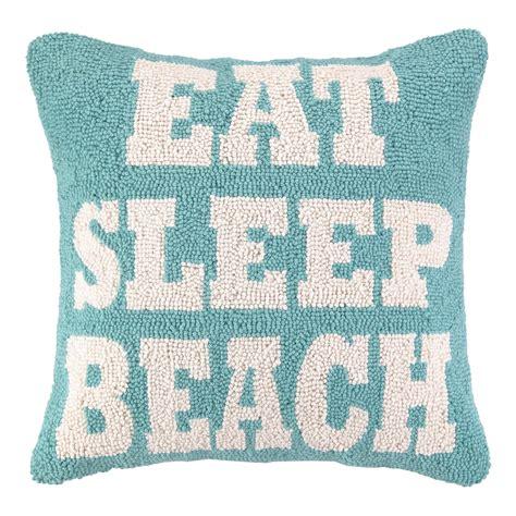 Seashore Decorative Pillows by Peking Handicraft Nautical Hook Eat Sleep Throw