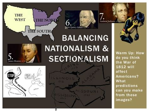 balancing nationalism and sectionalism 5 balancing nationalism and sectionalism 1812 1840