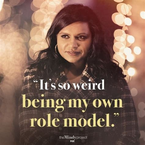 Mindy Meme - role model 11 hilarious and relatable quotes from the mindy