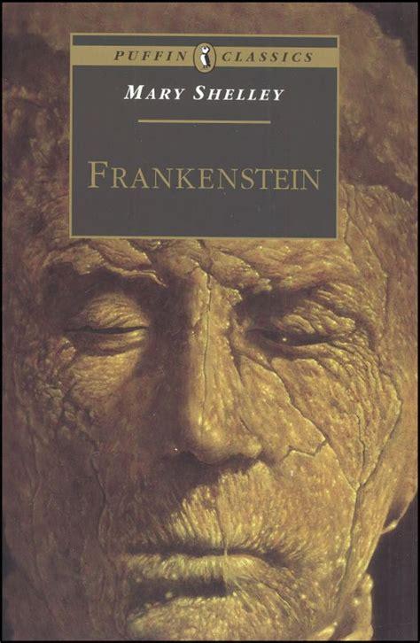 frankenstein mary shelley analysis frankenstein puffin classics 046722 details rainbow