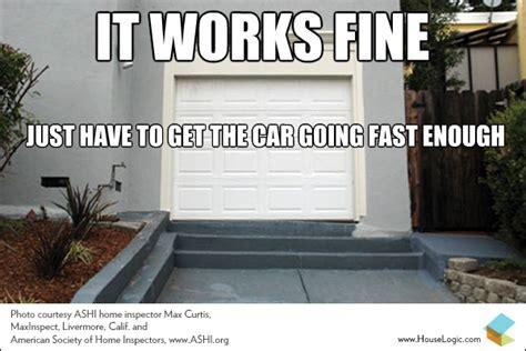 Garage Door Jokes Fail Meme This Garage Driveway Works Houselogic