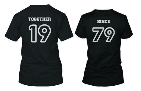 Custom Matching Shirts Custom Shirts Together Since Personalized Matching