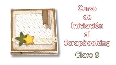 tutorial iniciacion scrapbooking 35 best nuria scrap tips images on pinterest
