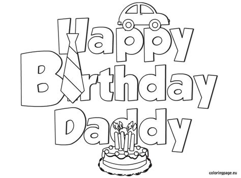 coloring pages that say happy birthday happy birthday daddy coloring birthday pinterest