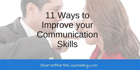 12 Ways To Improve Your Communication Skills by 11 Ways To Improve Your Communication Skills