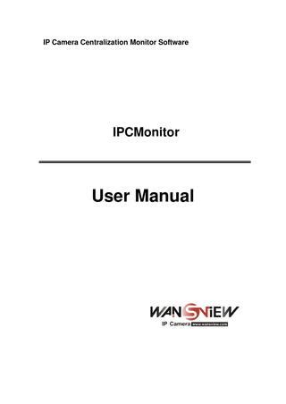 ip centralization monitor wansview ipcmonitor user manual by cos issuu