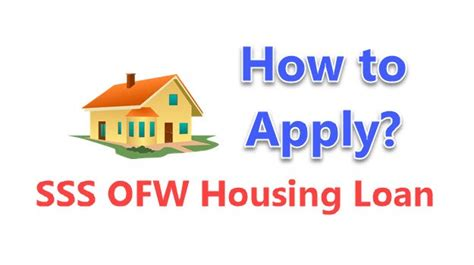 how to apply house loan how to apply for ofw housing loan by sss isensey