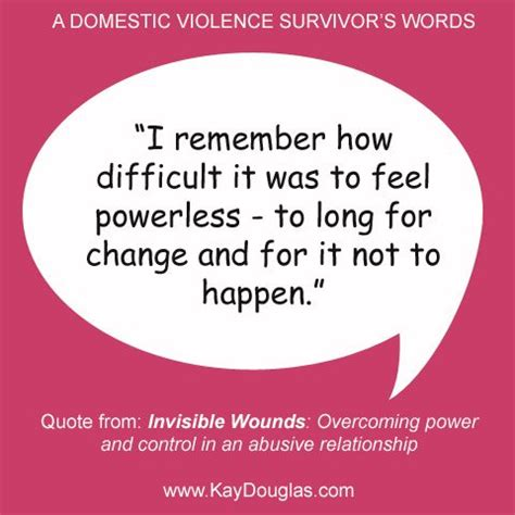 domestic violence survivor quotes on pinterest domestic 17 best images about domestic violence survivor quotes on