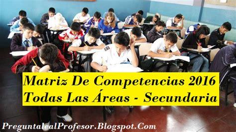 Matriz De Competencias 2016 Todas Las Reas Secundaria Rutas Del | matriz de competencias 2016 todas las 193 reas secundaria