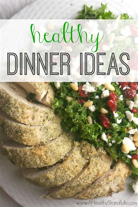 entree ideas for dinner meals lately a healthy slice of