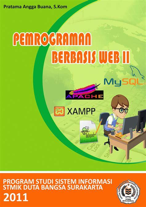Pemrograman Web ilmuku ilmumu buku ajar bahasa pemrograman web ii bab 1