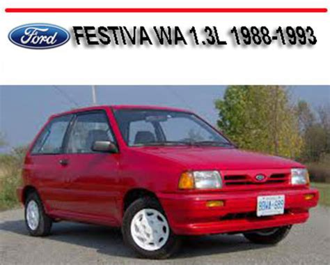car owners manuals free downloads 1988 ford festiva instrument cluster ford festiva wa 1 3l 1988 1993 service repair manual download man