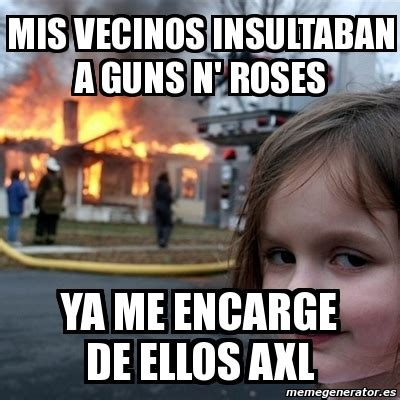 Meme N - guns n roses memes image memes at relatably com