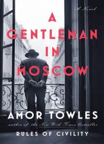 a gentleman in moscow by amor towles top shelf book