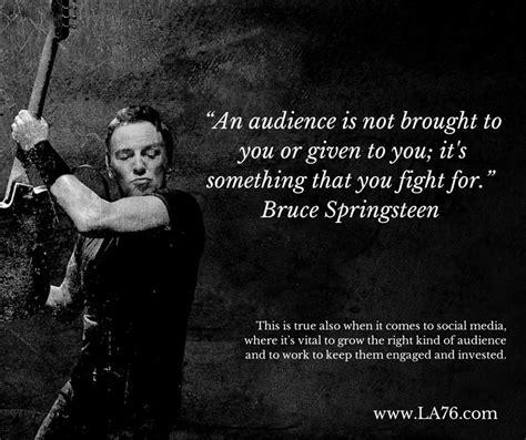 Bruce Quotes Bruce Springsteen Quotes Quotesgram