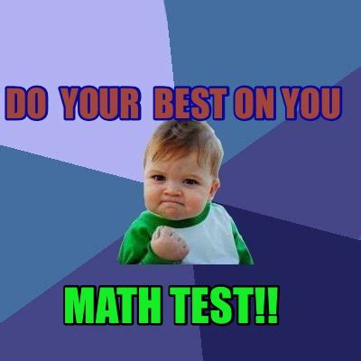 the gallery for gt math test meme