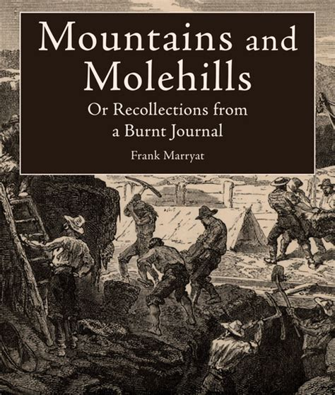 mountains and molehills or recollections of a burnt journal classic reprint books mountains and molehills or recollections from a burnt