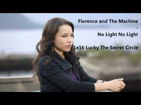 Florence And The Machine No Light No Light by 1x16 Secret Circle Florence And The Machine No Light