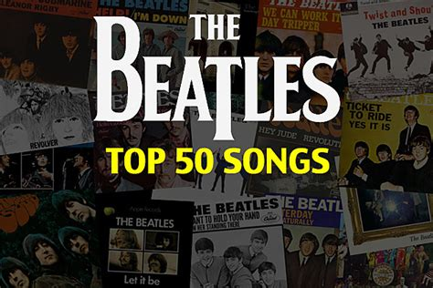 the beatles best song top 50 beatles songs