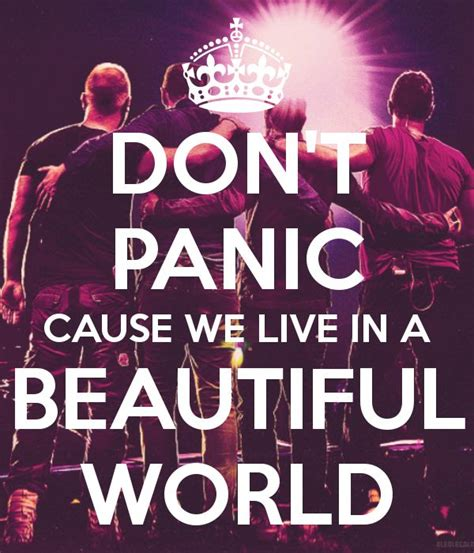 coldplay we live in a beautiful world 1000 coldplay quotes on pinterest coldplay songs lyrics