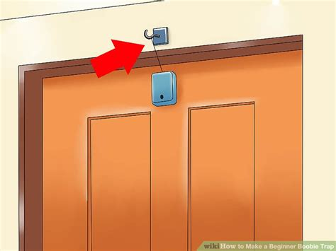 how to booby trap your room 4 ways to make a beginner boobie trap wikihow