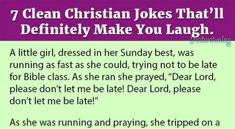 7 Lame Jokes That Make Me Laugh 7 clean christian jokes that ll definitely make you laugh
