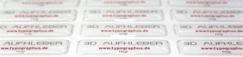 3d Aufkleber Drucken by 3d Aufkleber Drucken Gel Aufkleber Im Digitaldruck