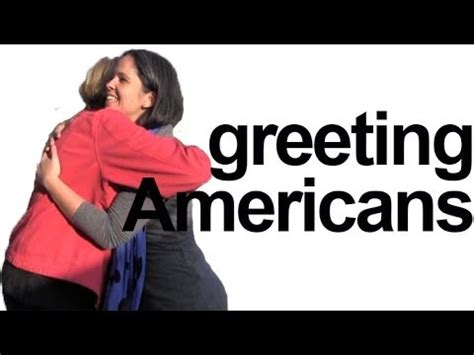 how to say hello how are you greet americans english